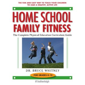 Homeschool Physical Fitness Guide
