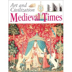 Art and Civilization: Medieval Times