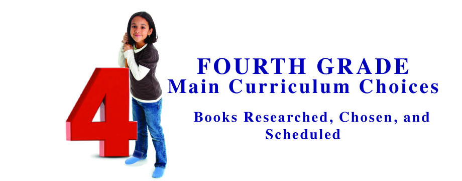 Fourth Grade Main Curriculum Choices