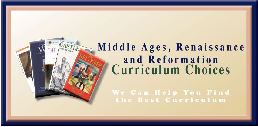 Middle Ages, Renaissance, and Reformation Curriculum